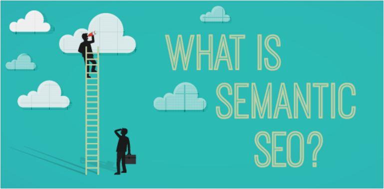 semantic SEO làgì?